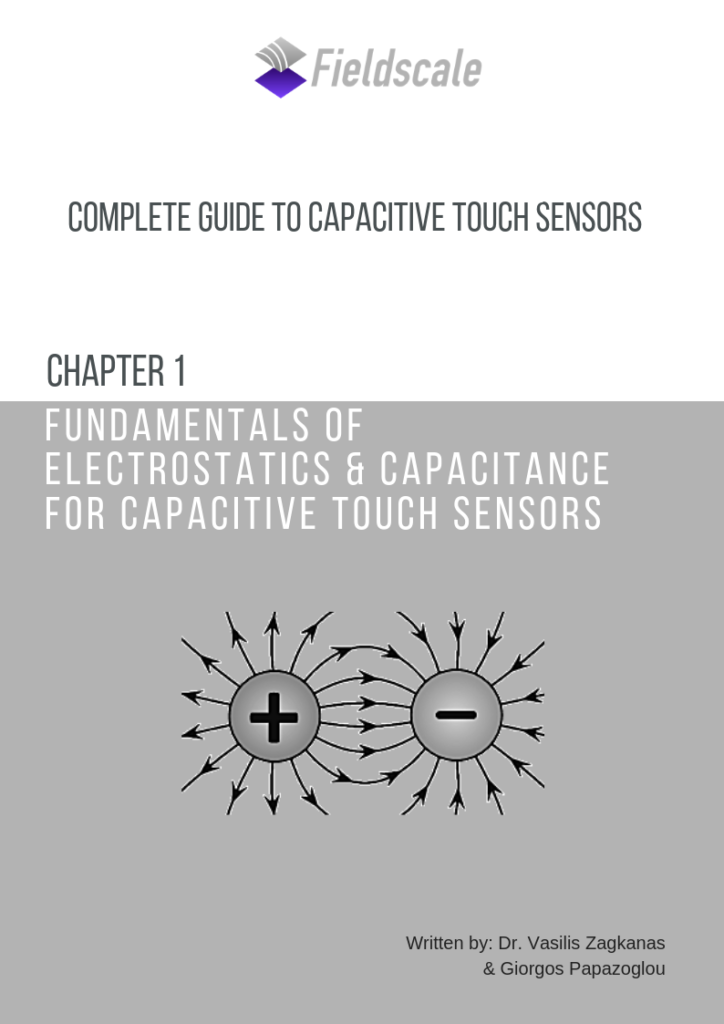 Fundamentals of electrostatics and capacitance for capacitive touch sensors