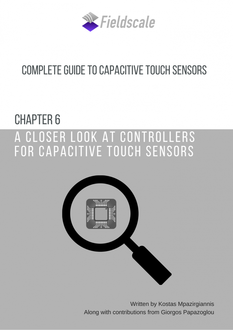 Chapter 6: A closer look at controllers for capacitive touch sensors